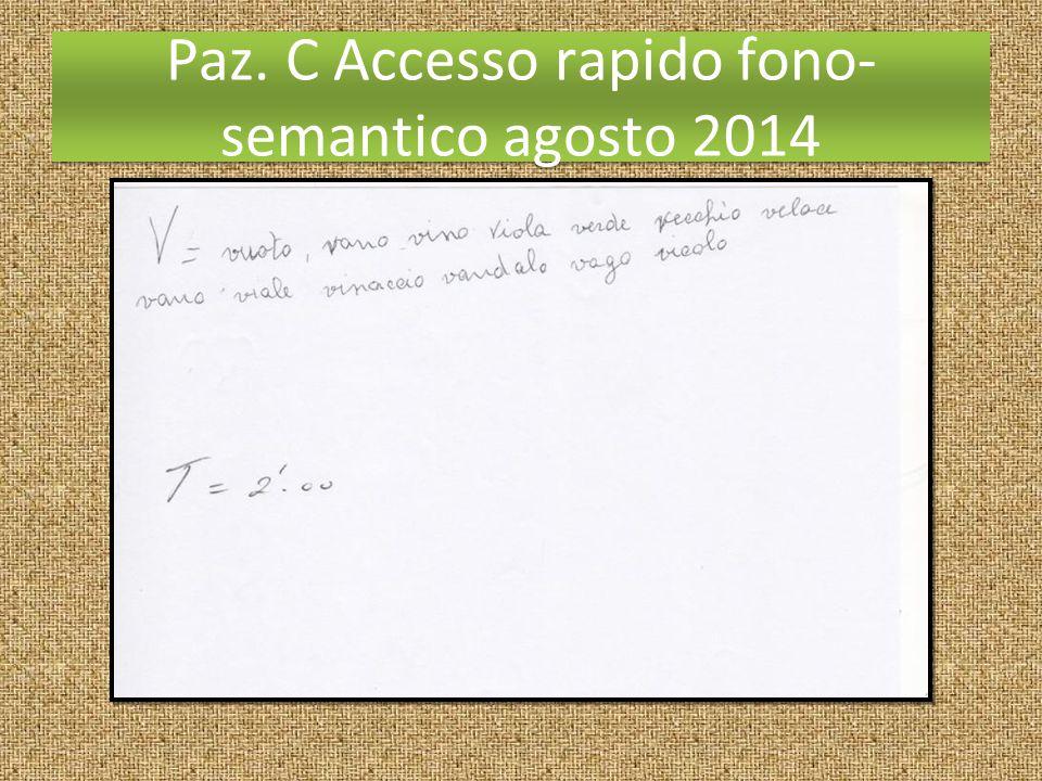 Paz. C Accesso rapido fono- semantico agosto 2014