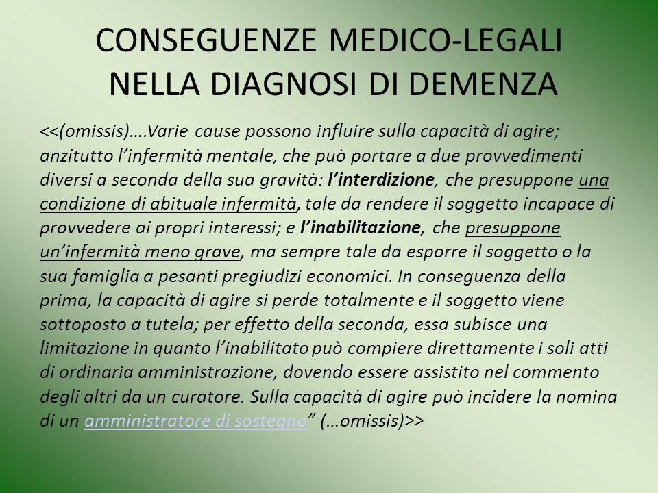 CONSEGUENZE MEDICO-LEGALI NELLA DIAGNOSI DI DEMENZA >amministratore di sostegno