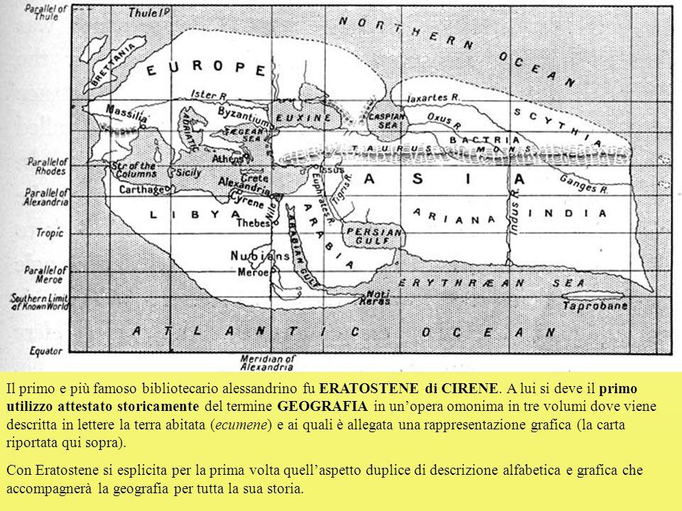 Il primo e più famoso bibliotecario alessandrino fu ERATOSTENE di CIRENE.