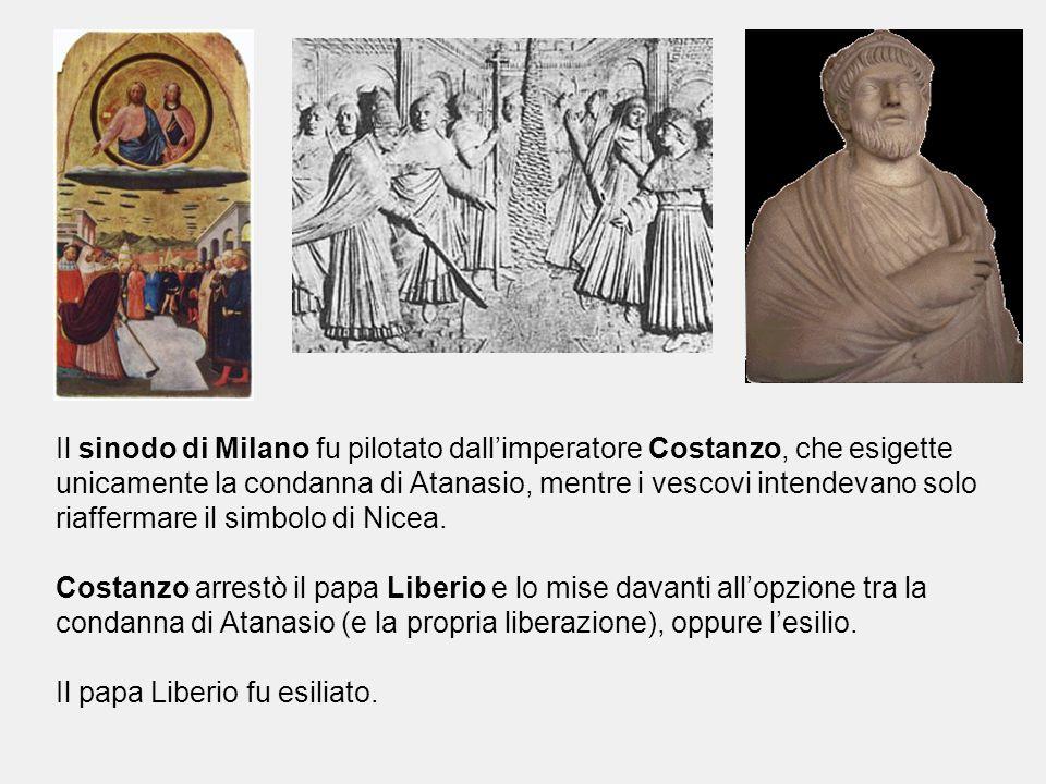 Il sinodo di Milano fu pilotato dall'imperatore Costanzo, che esigette unicamente la condanna di Atanasio, mentre i vescovi intendevano solo riafferma