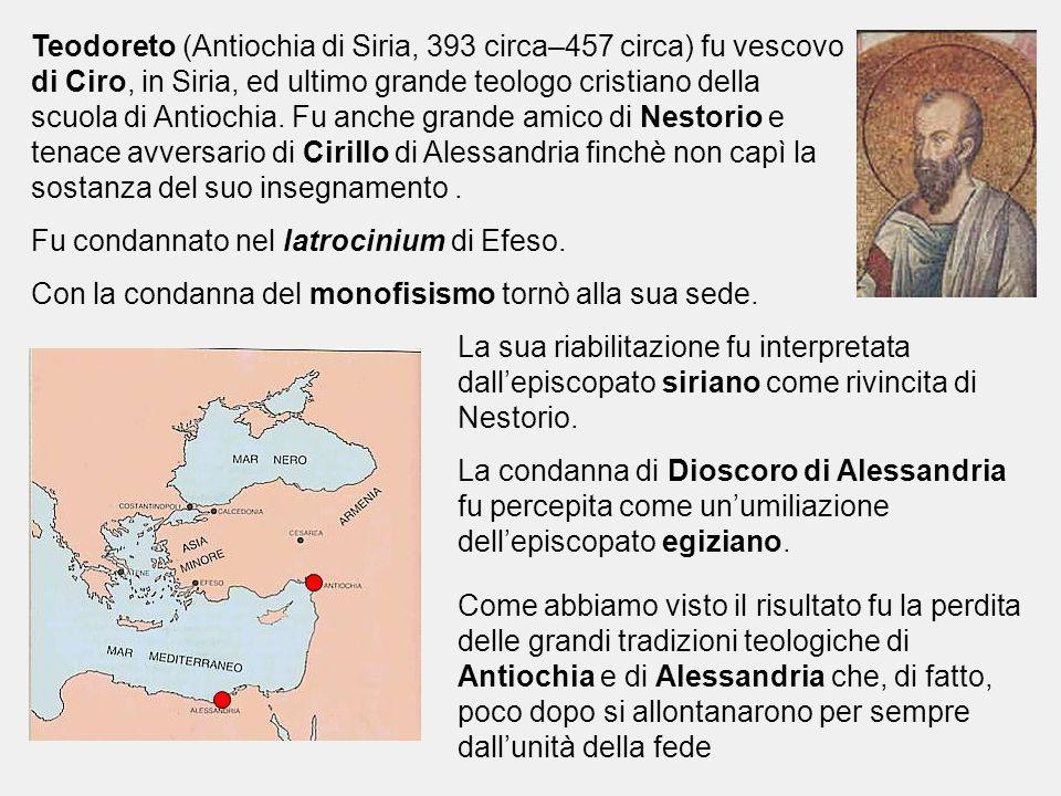Teodoreto (Antiochia di Siria, 393 circa–457 circa) fu vescovo di Ciro, in Siria, ed ultimo grande teologo cristiano della scuola di Antiochia. Fu anc