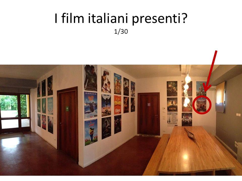 I film italiani presenti? 1/30