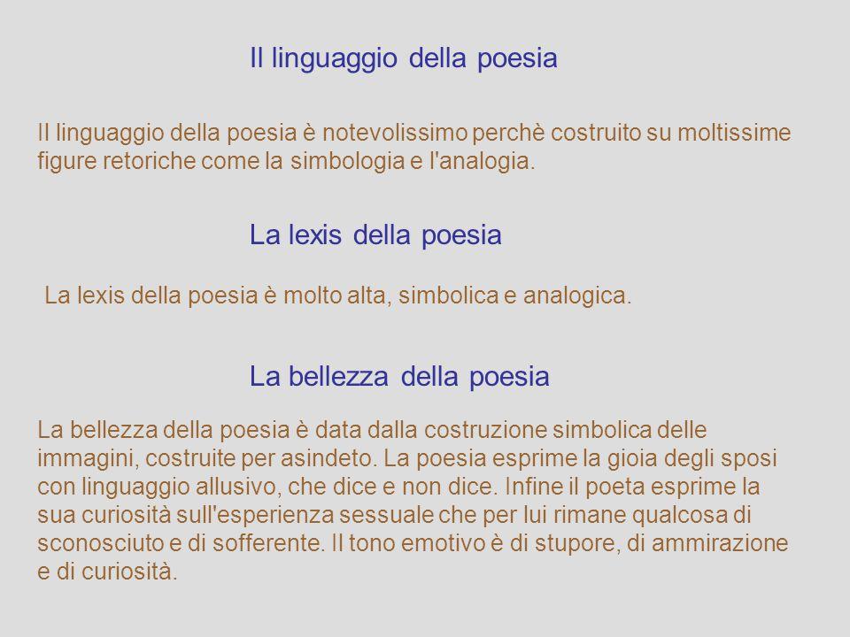 La tesi della poesia La tesi della poesia è l'immaginazione della felicità che si prova quando due esseri umani si accoppiano per dare la vita ad un n