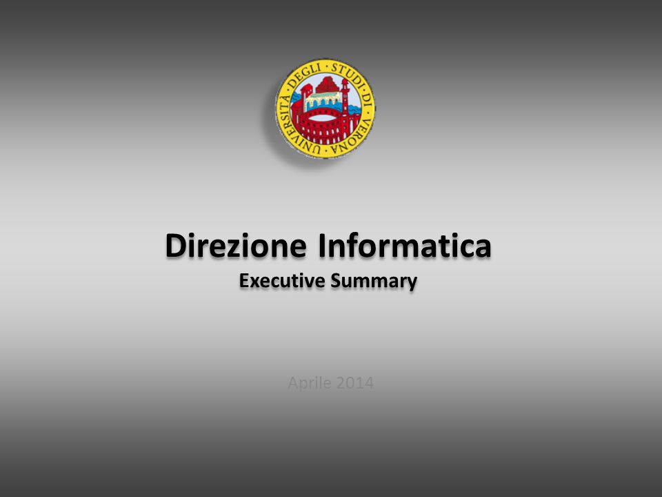 Direzione Informatica Executive Summary Aprile 2014