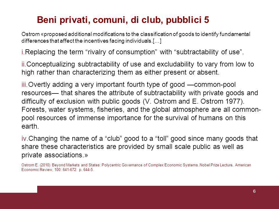 Esperimenti sui comportamenti individuali e collettivi nei Social Dilemma Ostrom (1998: 3-9) descrive esperimenti che analizzano i comportamenti degli individui di fronte a dilemmi sociali.