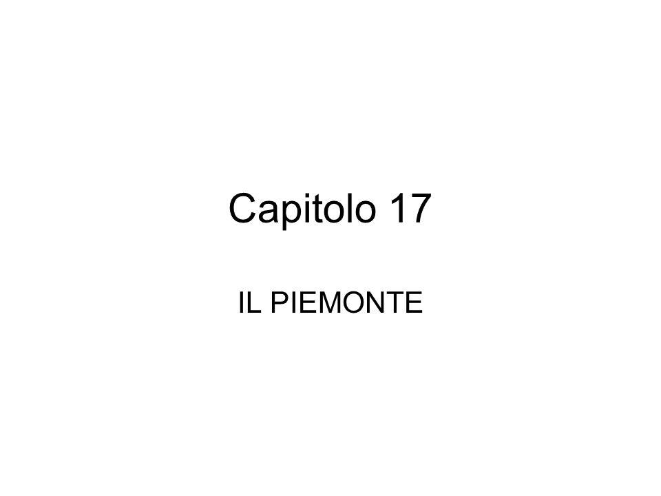 Capitolo 17 IL PIEMONTE