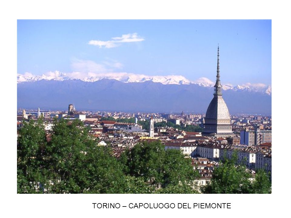 TORINO – CAPOLUOGO DEL PIEMONTE