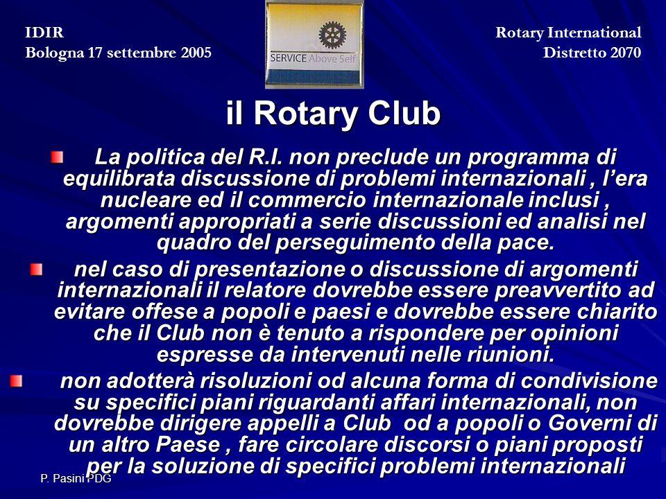 P. Pasini PDG il Rotary Club La politica del R.I.