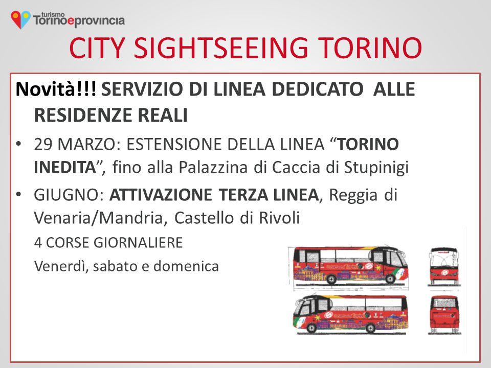 """CITY SIGHTSEEING TORINO Novità!!! SERVIZIO DI LINEA DEDICATO ALLE RESIDENZE REALI 29 MARZO: ESTENSIONE DELLA LINEA """"TORINO INEDITA"""", fino alla Palazzi"""