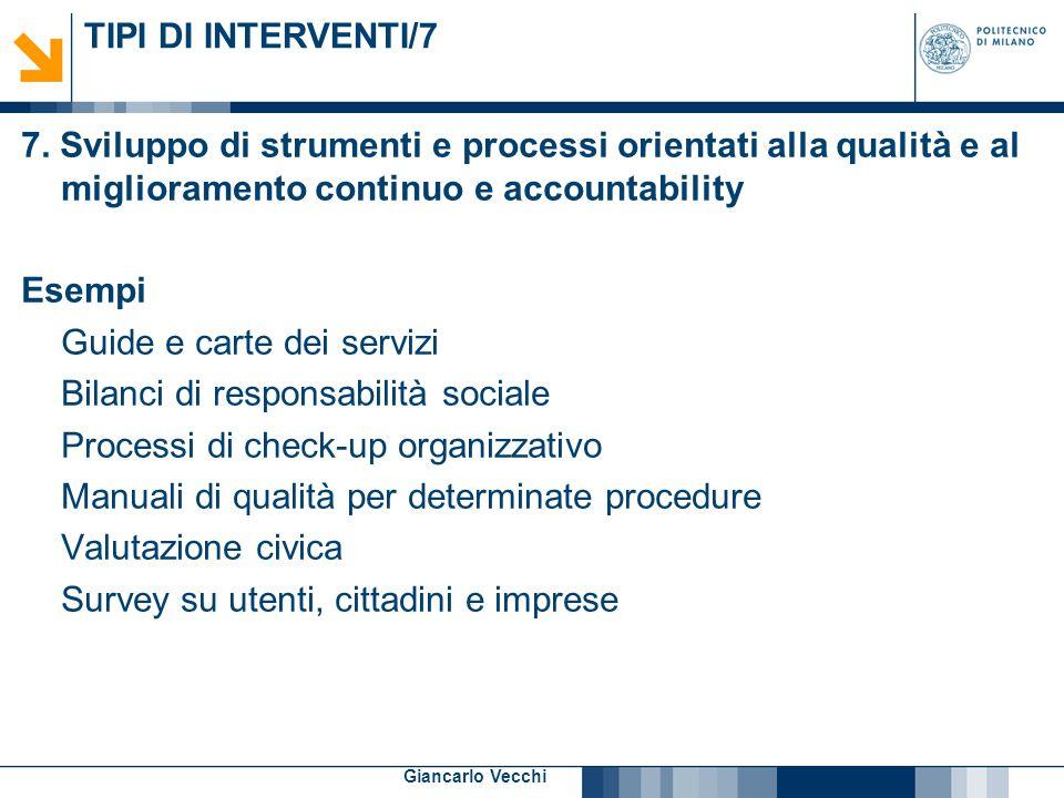11 Giancarlo Vecchi TIPI DI INTERVENTI/7 7. Sviluppo di strumenti e processi orientati alla qualità e al miglioramento continuo e accountability Esemp