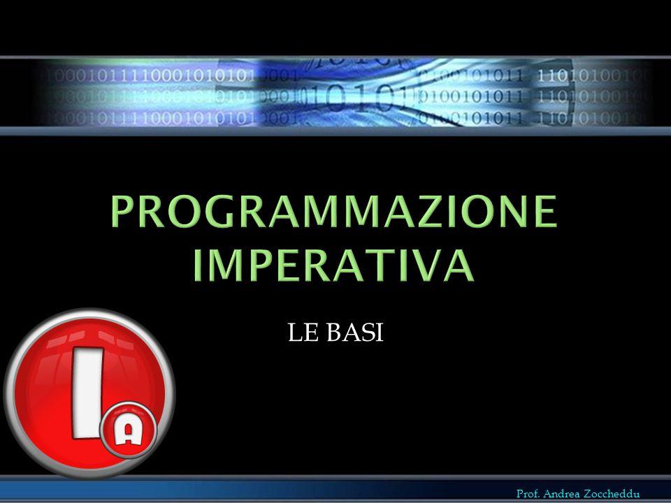 Prof. Andrea Zoccheddu LE BASI