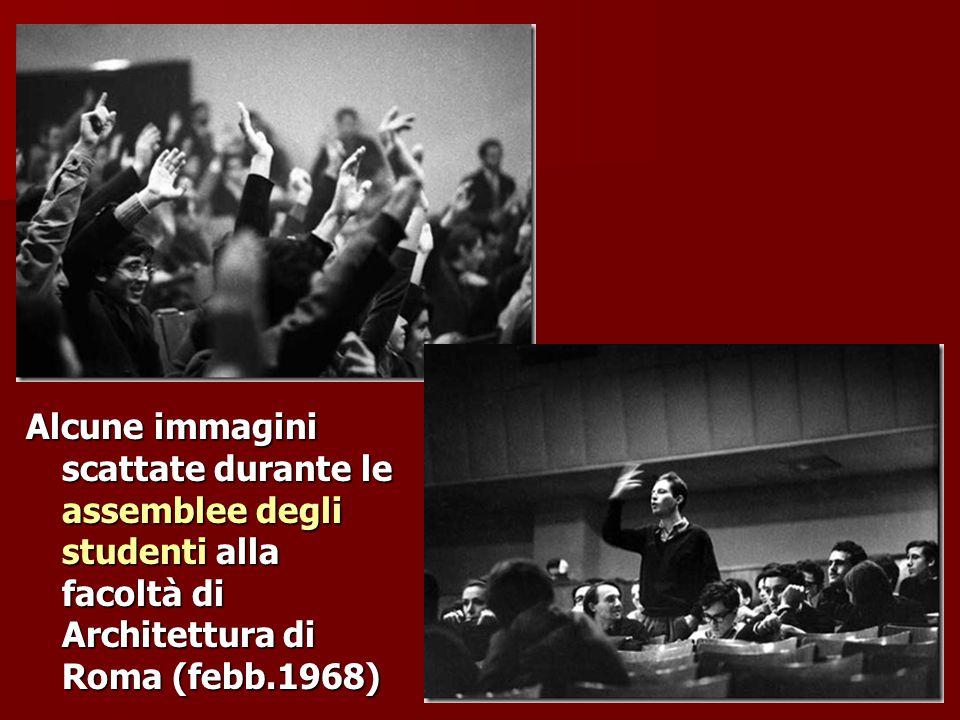 Alcune immagini scattate durante le assemblee degli studenti alla facoltà di Architettura di Roma (febb.1968)