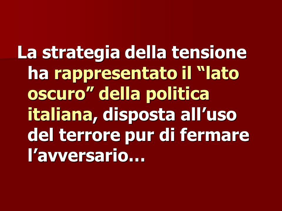 La strategia della tensione ha rappresentato il lato oscuro della politica italiana, disposta all'uso del terrore pur di fermare l'avversario…