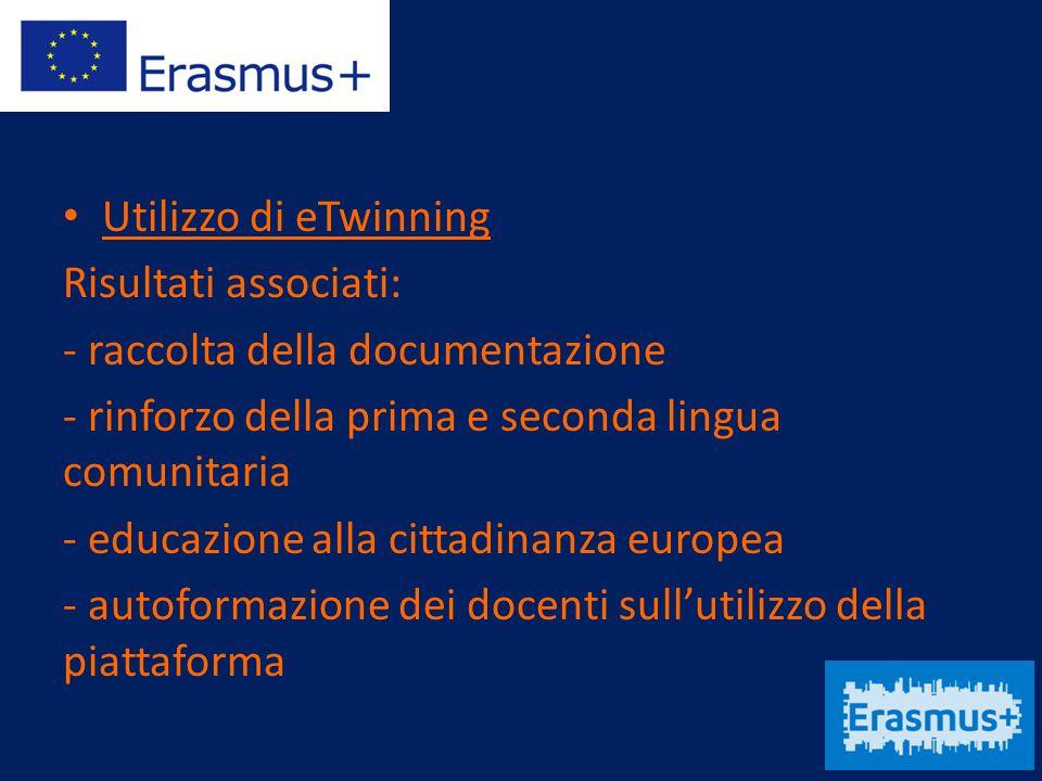 Utilizzo di eTwinning Risultati associati: - raccolta della documentazione - rinforzo della prima e seconda lingua comunitaria - educazione alla citta