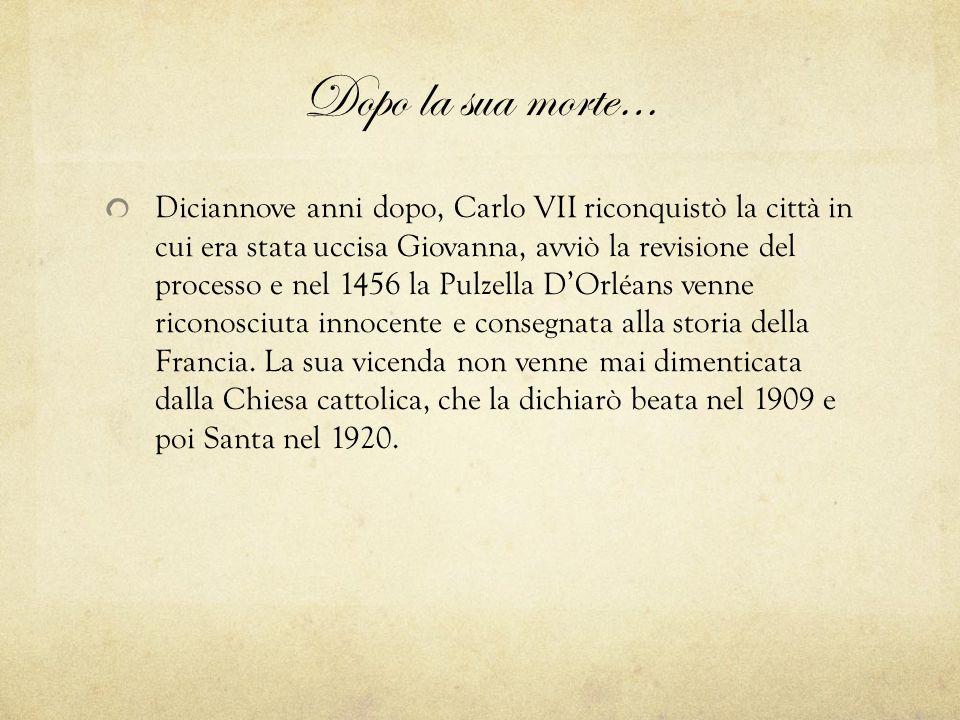 La sua storia raccontata da… La storia di Giovanna è stata raccontata da molti scrittori tra cui Shakespeare, Voltaire, Schiller.