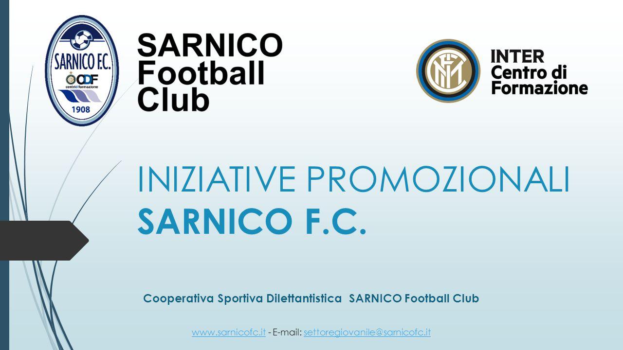 INIZIATIVE PROMOZIONALI SARNICO F.C.