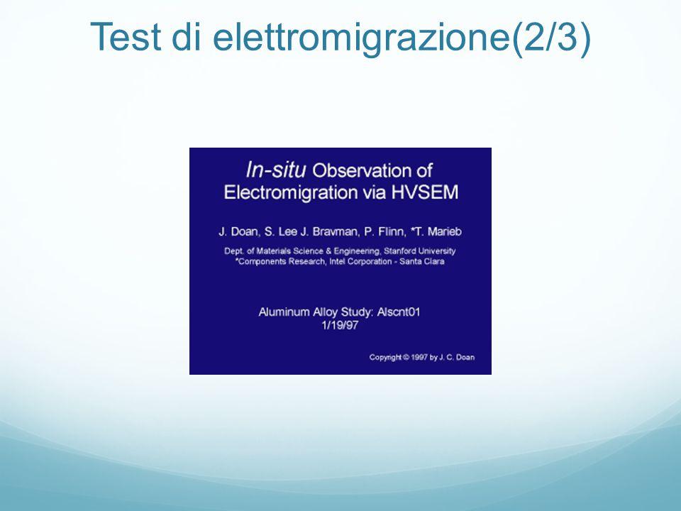 Test di elettromigrazione(2/3)