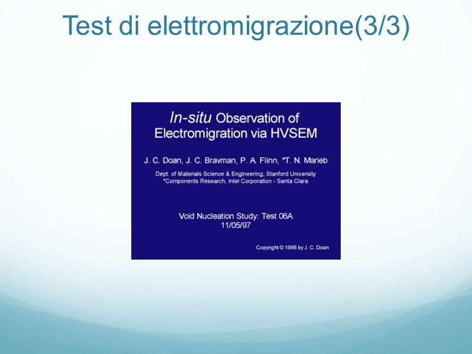 Test di elettromigrazione(3/3)