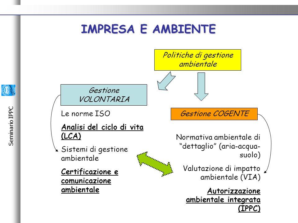 Seminario IPPC Green Marketing: L'AZIENDA è diventata fornitrice di Torino 2006 Winter Olympic Games anche grazie alla politica ambientale adottata.