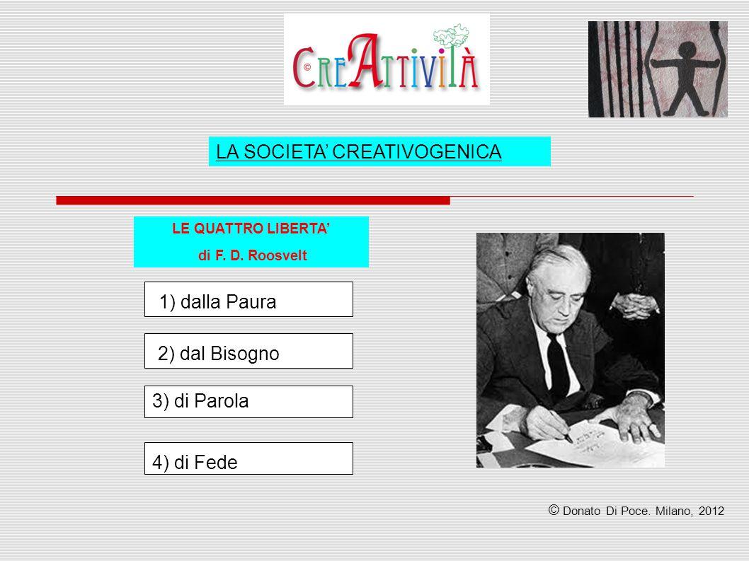 LA SOCIETA' CREATIVOGENICA LE QUATTRO LIBERTA' di F.