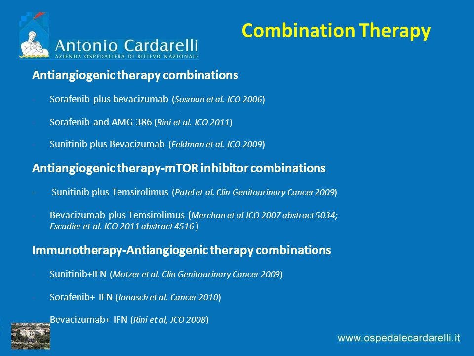 Combination Therapy Antiangiogenic therapy combinations -Sorafenib plus bevacizumab (Sosman et al. JCO 2006) -Sorafenib and AMG 386 (Rini et al. JCO 2