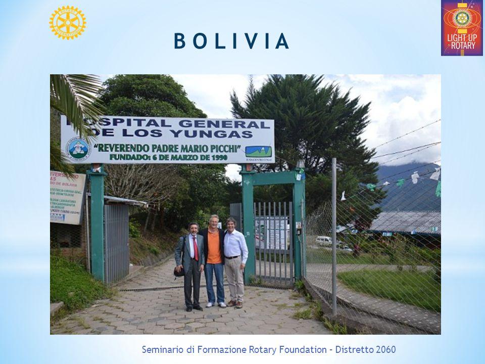 Seminario di Formazione Rotary Foundation – Distretto 2060 B O L I V I A