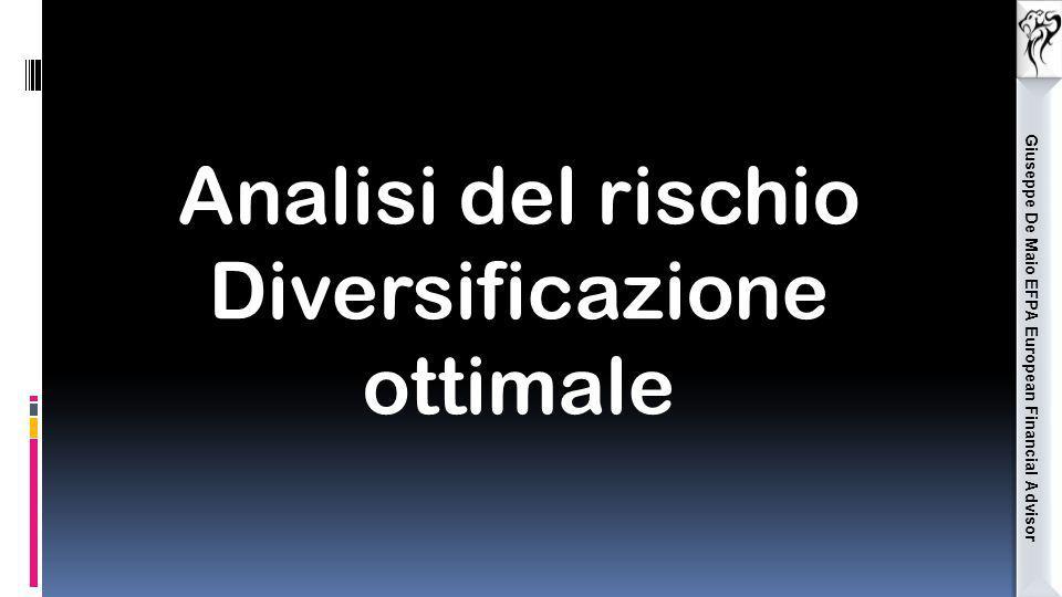 Giuseppe De Maio EFPA European Financial Advisor Analisi del rischio Diversificazione ottimale