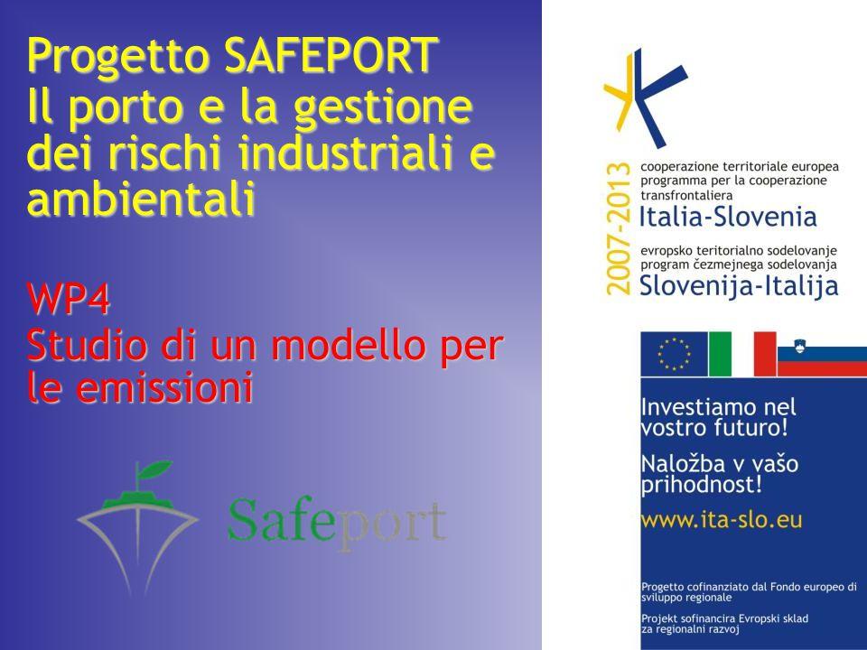 Progetto SAFEPORT Il porto e la gestione dei rischi industriali e ambientali WP4 Studio di un modello per le emissioni