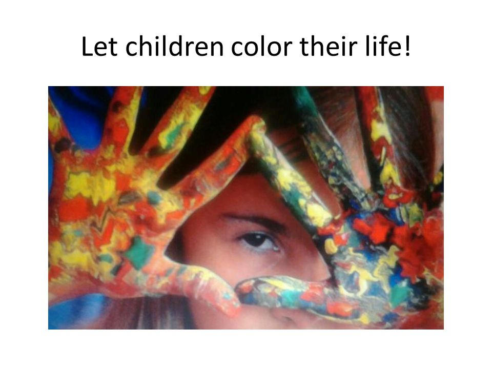 Let children color their life!