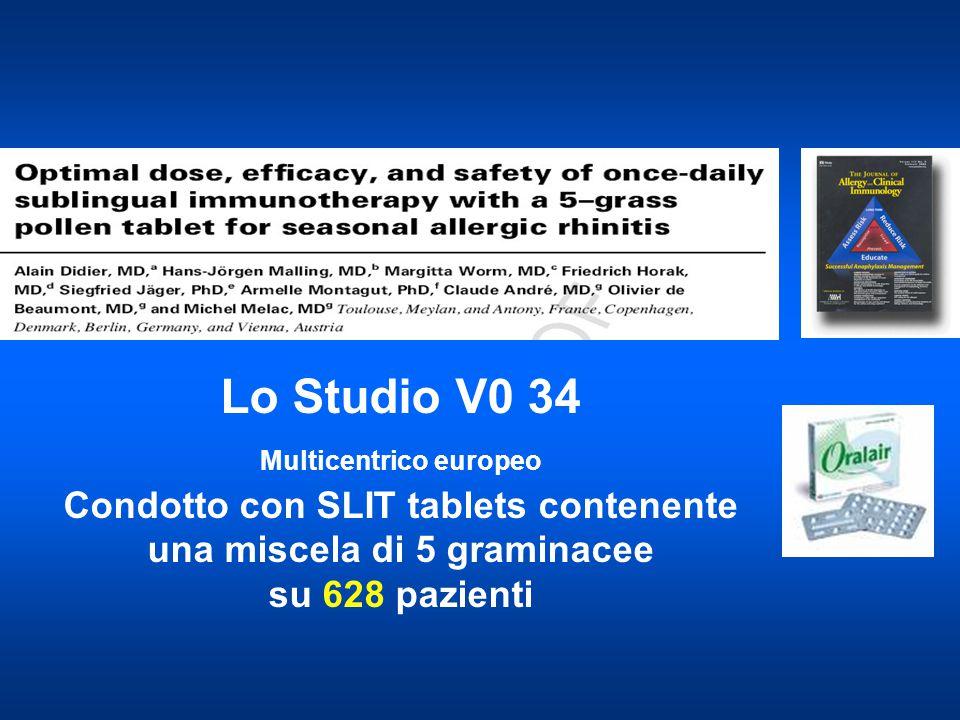 Lo Studio V0 34 Multicentrico europeo Condotto con SLIT tablets contenente una miscela di 5 graminacee su 628 pazienti