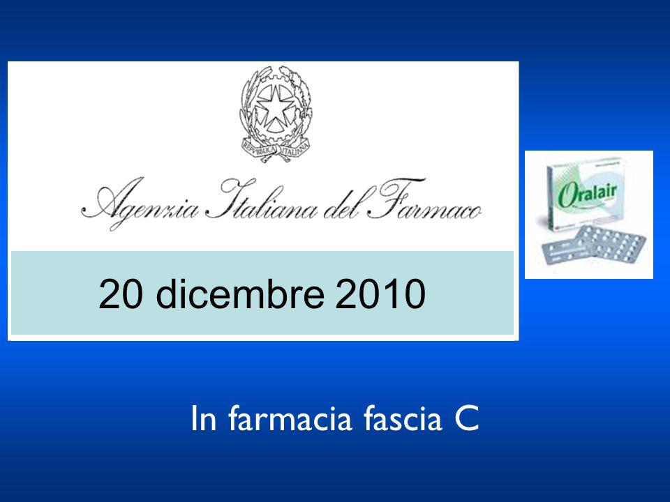 20 dicembre 2010 In farmacia fascia C