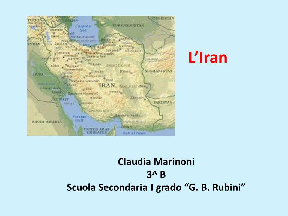 """L'Iran Claudia Marinoni 3^ B Scuola Secondaria I grado """"G. B. Rubini"""""""
