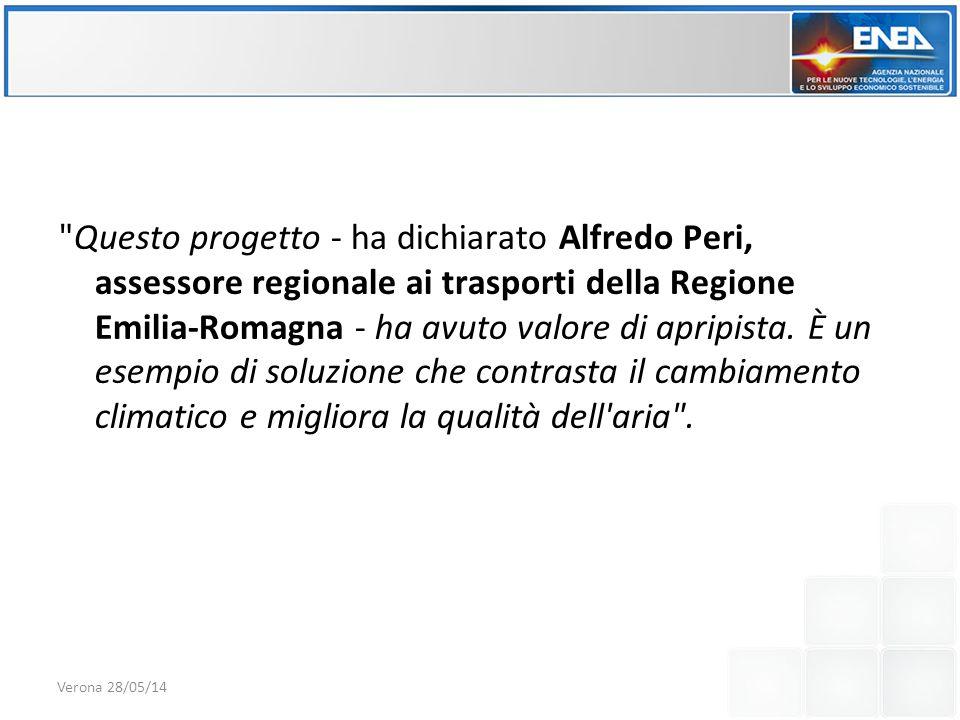 Questo progetto - ha dichiarato Alfredo Peri, assessore regionale ai trasporti della Regione Emilia-Romagna - ha avuto valore di apripista.