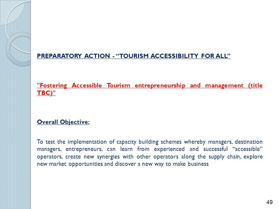"PREPARATORY ACTION - ""TOURISM ACCESSIBILITY FOR ALL"""