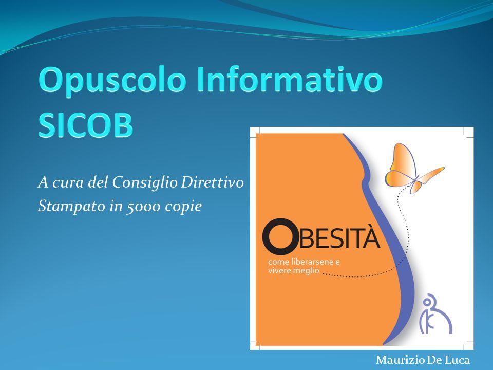 A cura del Consiglio Direttivo Stampato in 5000 copie Maurizio De Luca