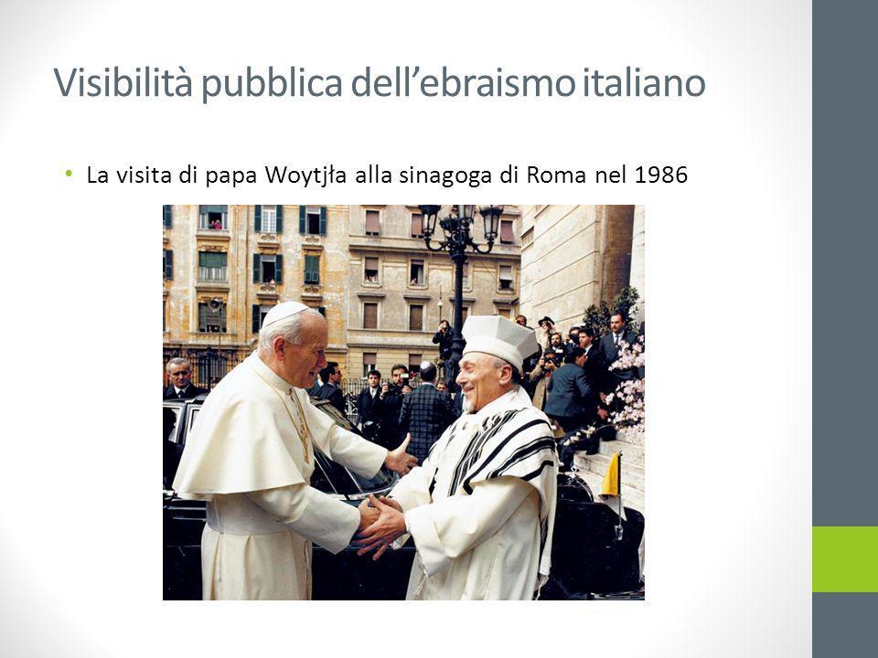 Visibilità pubblica dell'ebraismo italiano La visita di papa Woytjła alla sinagoga di Roma nel 1986