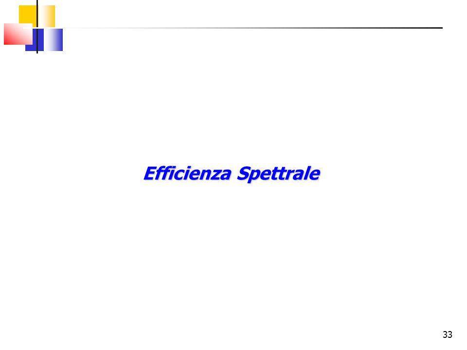 33 Efficienza Spettrale