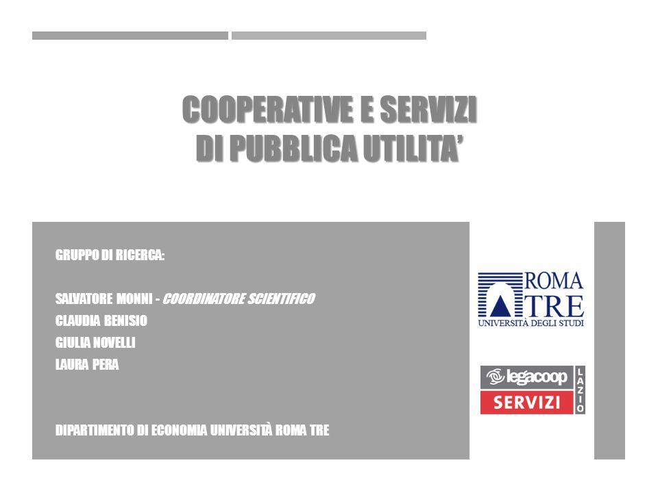 OBIETTIVO Dimostrare le Potenzialità dell'Impresa Cooperativa nei servizi di Pubblica Utilità OBIETTIVO