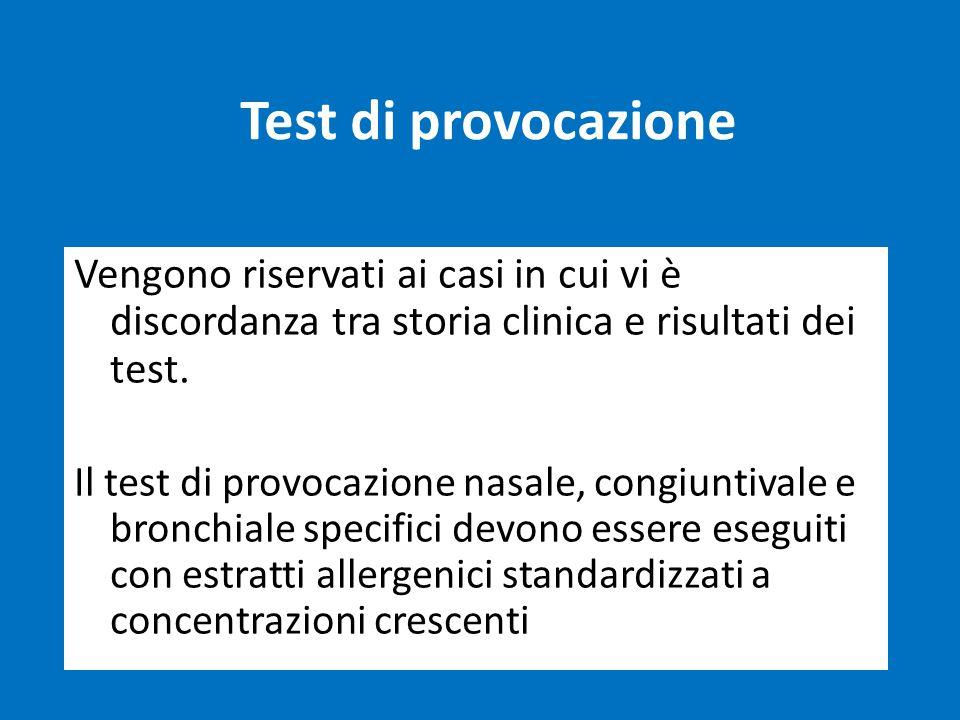 Test di provocazione Vengono riservati ai casi in cui vi è discordanza tra storia clinica e risultati dei test. Il test di provocazione nasale, congiu