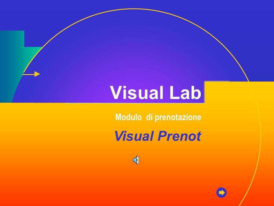 Visual Lab Modulo di prenotazione Visual Prenot