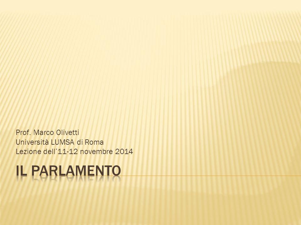 Prof. Marco Olivetti Università LUMSA di Roma Lezione dell'11-12 novembre 2014