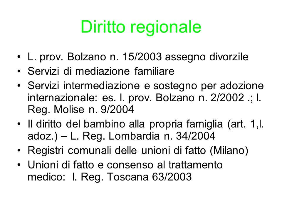 Diritto regionale L. prov. Bolzano n. 15/2003 assegno divorzile Servizi di mediazione familiare Servizi intermediazione e sostegno per adozione intern