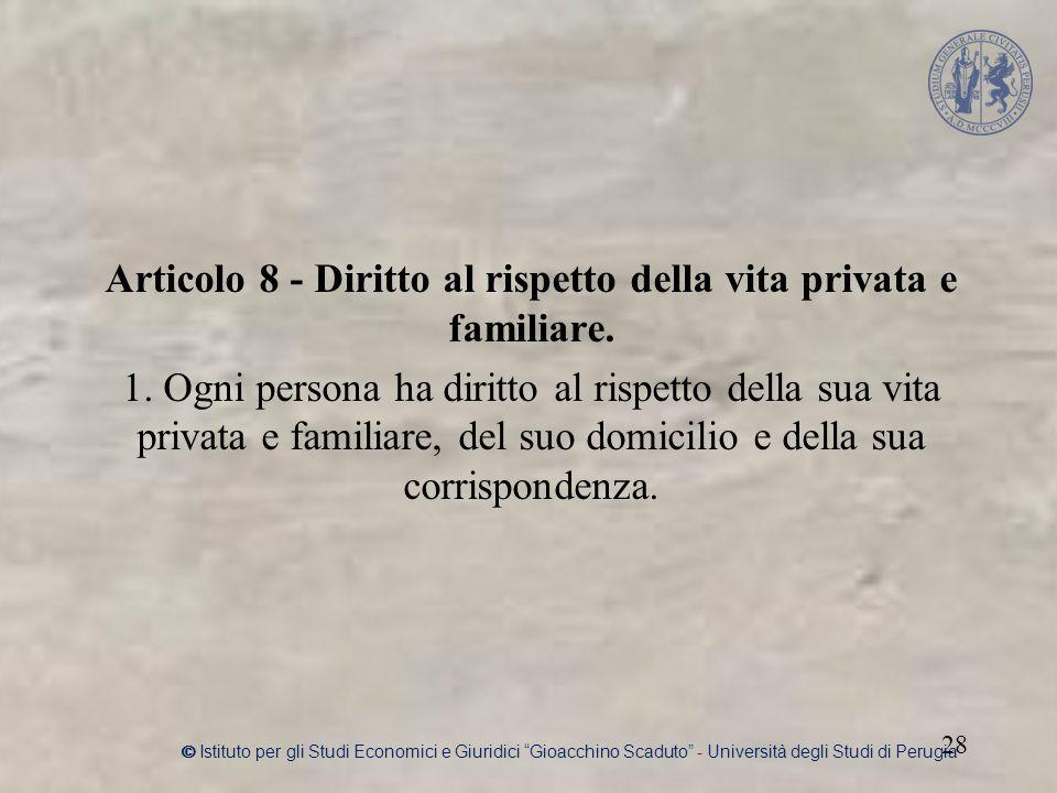 Articolo 8 - Diritto al rispetto della vita privata e familiare.
