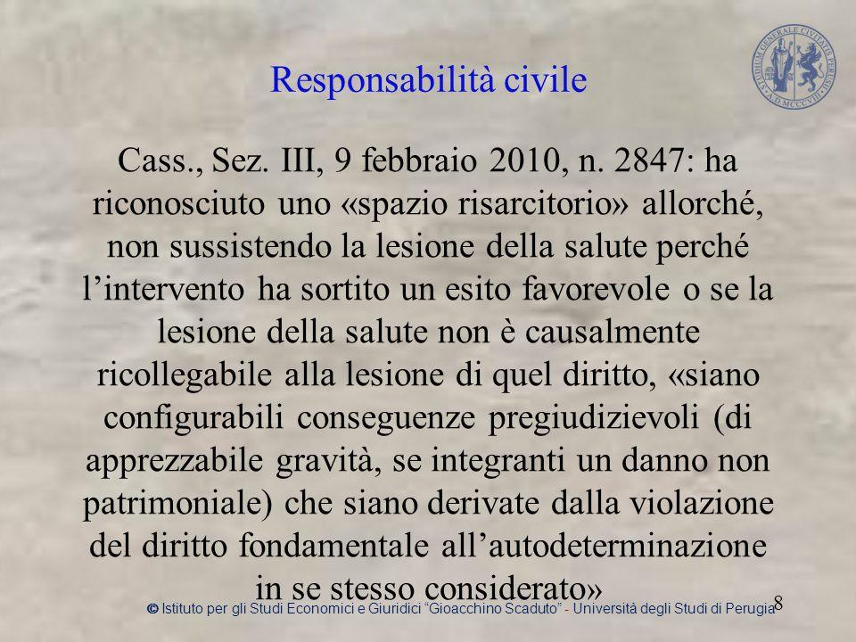 Responsabilità civile Cass., Sez. III, 9 febbraio 2010, n.