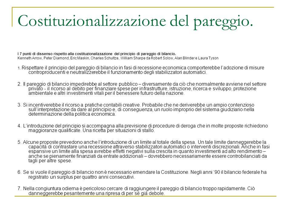 Costituzionalizzazione del pareggio. I 7 punti di dissenso rispetto alla costituzionalizzazione del principio di pareggio di bilancio. Kenneth Arrow,