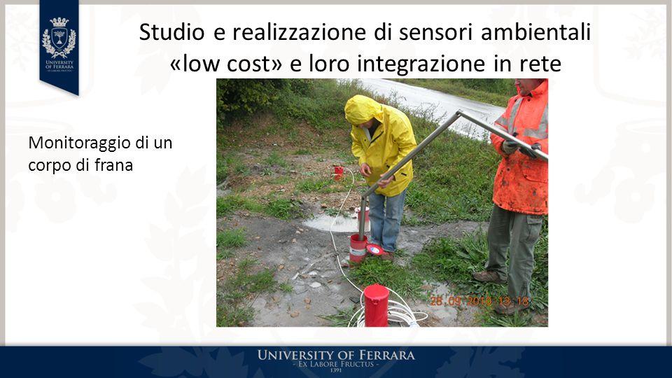Studio e realizzazione di sensori ambientali «low cost» e loro integrazione in rete Monitoraggio di un corpo di frana
