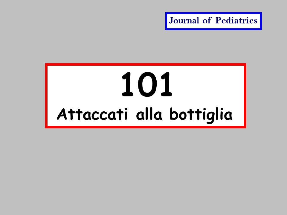 101 Attaccati alla bottiglia Journal of Pediatrics
