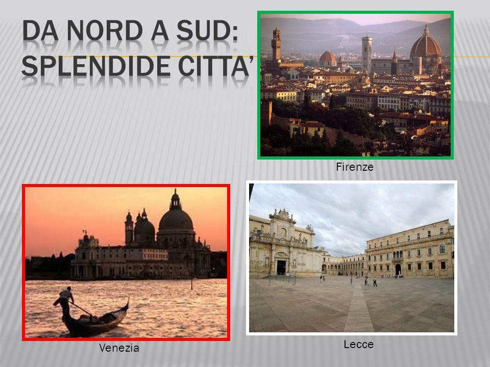 Venezia Firenze Lecce