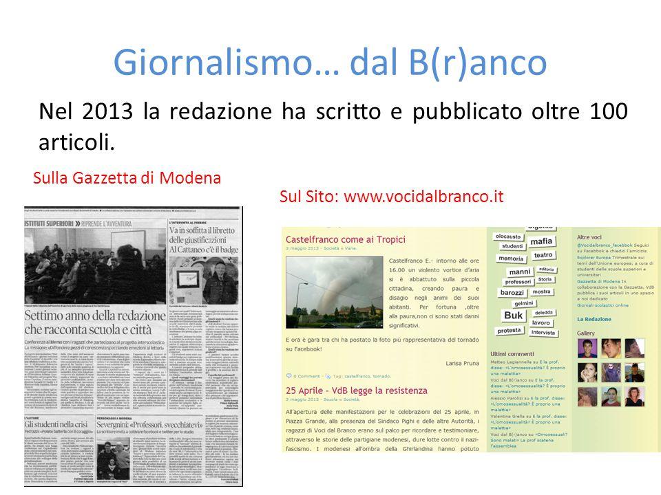 Giornalismo… dal B(r)anco Nel 2013 la redazione ha scritto e pubblicato oltre 100 articoli.