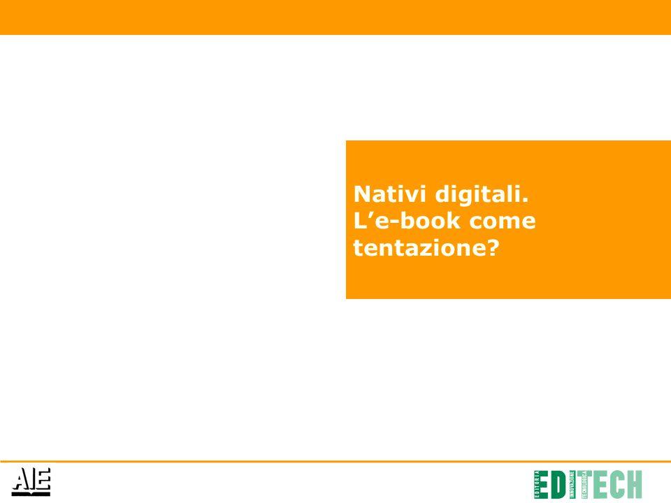 Nativi digitali. L'e-book come tentazione